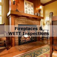 Fireplaces and WETT Inspections